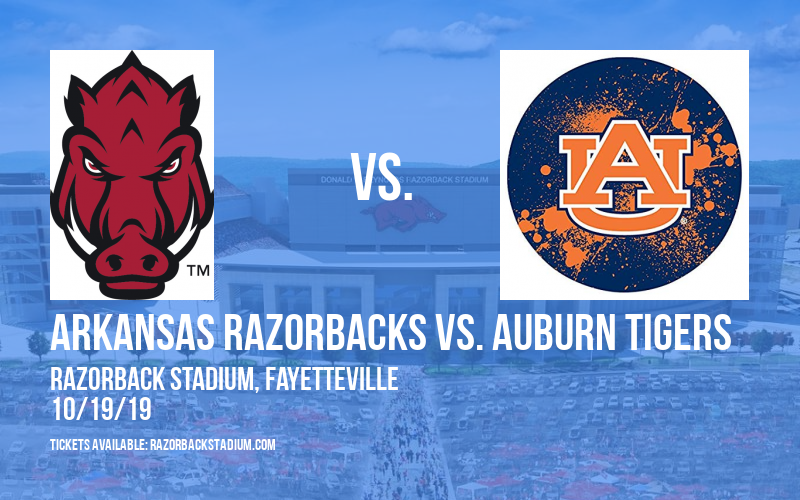 Arkansas Razorbacks vs. Auburn Tigers at Razorback Stadium