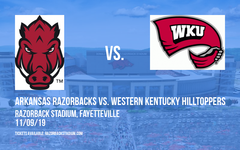 Arkansas Razorbacks vs. Western Kentucky Hilltoppers at Razorback Stadium