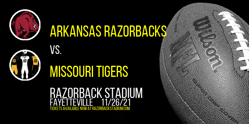 Arkansas Razorbacks vs. Missouri Tigers at Razorback Stadium